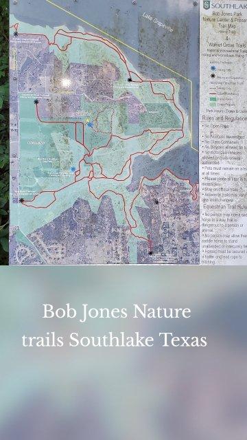 Bob Jones Nature trails Southlake Texas