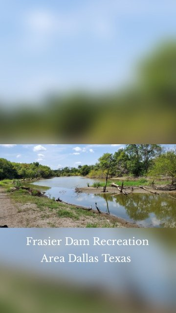 Frasier Dam Recreation Area Dallas Texas